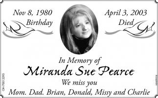 In Memory of Miranda Sue Pearce