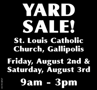 Yard Sale! August 2nd & 3rd