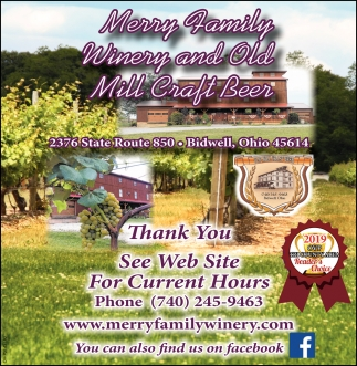 Thank You See Web Site For Current Hours Merry Family Winery Bidwell Oh
