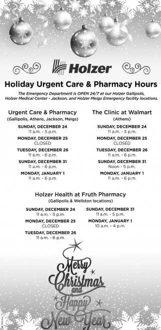 Holiday Urgent Care & Pharmacy Hours, Holzer Health System, Pomeroy, OH