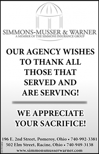 Our Agency Wishes To Thank All Those That Served And Are Serving!
