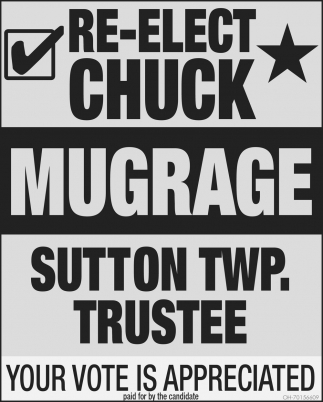 Re-Elect Chuck Mugrave Sutton Twp. Trustee