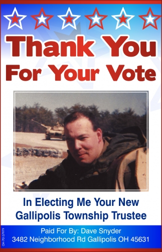 Thank You For Your Vote - In Electing Me Your New Gallipolis Township Trustee