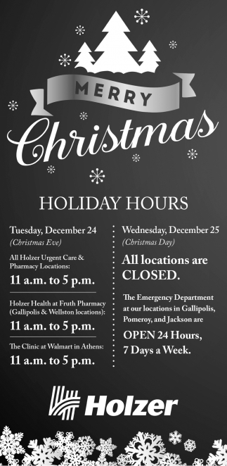 Merry Christmas - Holiday Hours