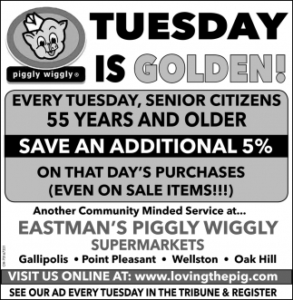 Every Tuesday, Senior citizens 55 Years And Older Save An Additional 5%