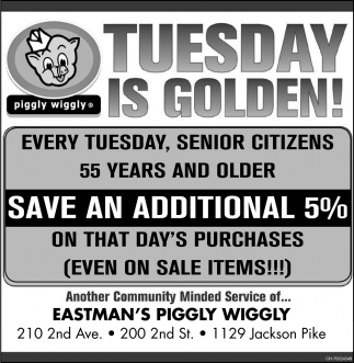 Every Tuesday, Senior Citizens Save 5%