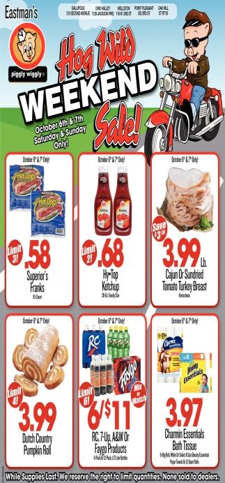 Hog Wild Weekend Sale